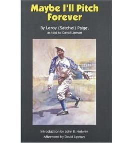 [ Maybe I'Ll Pitch Forever ] By Paige, LeRoy Satchel (Author) [ Jan - 1993 ] [ Paperback ]