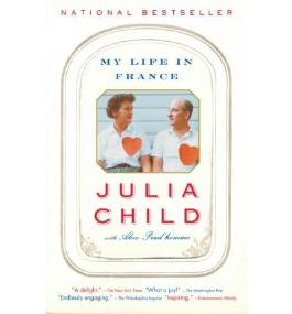 [(My Life in France )] [Author: Julia Child] [Nov-2007]