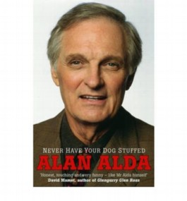 [ NEVER HAVE YOUR DOG STUFFED BY ALDA, ALAN](AUTHOR)PAPERBACK