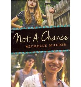 { NOT A CHANCE } By Mulder, Michelle ( Author ) [ Mar - 2013 ] [ Paperback ]
