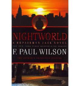 [(Nightworld)] [by: F Paul Wilson]