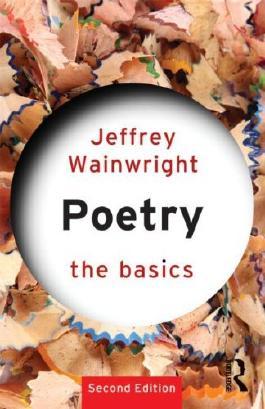 [ POETRY: THE BASICS BY WAINWRIGHT, JEFFREY](AUTHOR)PAPERBACK