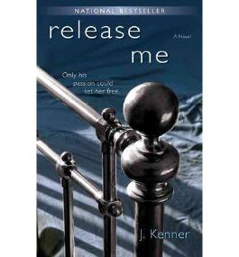 [ Release Me (The Stark Trilogy) (Stark Trilogy) ] By Kenner, Julie (Author) [ Jan - 2013 ] [ Paperback ]