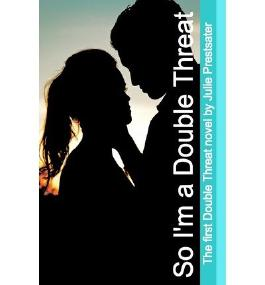 [ SO I'M A DOUBLE THREAT ] BY Prestsater, Julie ( AUTHOR )Dec-28-2010 ( Paperback )