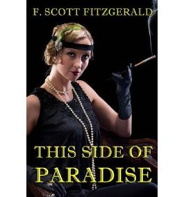 [ THIS SIDE OF PARADISE ] Fitzgerald, F Scott (AUTHOR ) Jun-21-2013 Paperback