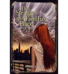 [ THIS STRANGE AND FAMILIAR PLACE ] BY Carter, Rachel ( AUTHOR )Jul-02-2013 ( Hardcover )