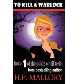 [ TO KILL A WARLOCK: THE DULCIE O'NEIL SERIES ] BY Mallory, Hp ( AUTHOR )Feb-26-2012 ( Paperback )