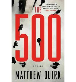 [(The 500)] [by: Matthew Quirk]