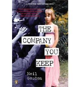 [(The Company You Keep)] [Author: Neil Gordon] published on (June, 2004)