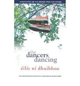 [(The Dancers Dancing)] [Author: Eilis Ni Dhuibhne] published on (December, 2010)