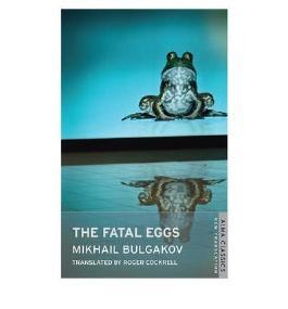 [(The Fatal Eggs)] [Author: Mikhail Afanasevich Bulgakov] published on (April, 2012)