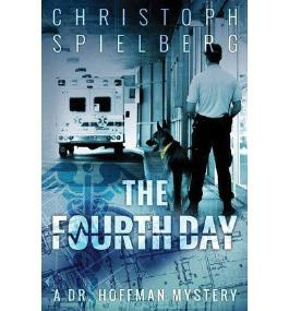 [ The Fourth Day ] By Spielberg, Christoph (Author) [ Dec - 2013 ] [ Paperback ]