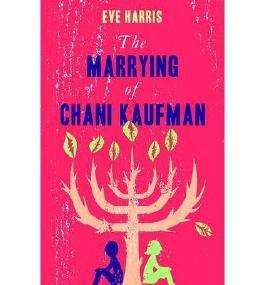 [(The Marrying of Chani Kaufman)] [Author: Eve Harris] published on (August, 2013)