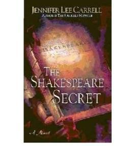 [(The Shakespeare Secret * *)] [Author: Jennifer Lee Carrell] published on (January, 2008)
