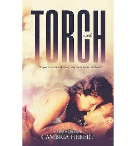 [ Torch ] By Hebert, Cambria (Author) [ Aug - 2013 ] [ Paperback ]