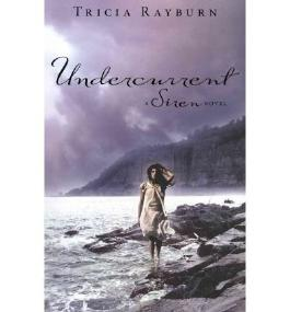 [(Undercurrent )] [Author: Tricia Rayburn] [May-2012]