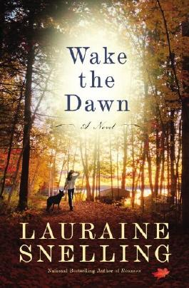 [ WAKE THE DAWN ] BY Snelling, Lauraine ( AUTHOR )Aug-20-2013 ( Paperback )
