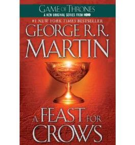 [A Feast for Crows] [by: George R R Martin]