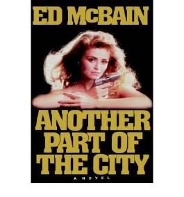 [Another Part of the City [ ANOTHER PART OF THE CITY ] By McBain, Ed ( Author )Apr-01-1986 Hardcover