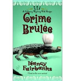 [Crime Brulee] [by: Nancy Fairbanks]