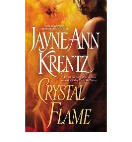 [Crystal Flame] [by: Jayne Ann Krentz]