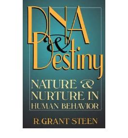 [DNA and Destiny: Nature and Nurture in Human Behavior [ DNA AND DESTINY: NATURE AND NURTURE IN HUMAN BEHAVIOR BY Steen, R. Grant ( Author ) Jan-01-2002[ DNA AND DESTINY: NATURE AND NURTURE IN HUMAN BEHAVIOR [ DNA AND DESTINY: NATURE AND NURTURE IN HUMAN BEHAVIOR BY STEEN, R. GRANT ( AUTHOR ) JAN-01-2002 ] By Steen, R. Grant ( Author )Jan-01-2002 Paperback