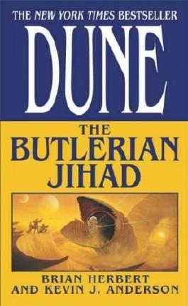 (Dune: The Butlerian Jihad) By Herbert, Brian (Author) Mass market paperback on 15-Sep-2003