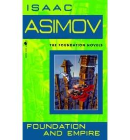 [Foundation and Empire] [by: Isaac Asimov]