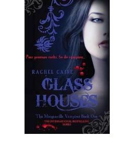 (Glass Houses) By Rachel Caine (Author) Paperback on (May , 2008)