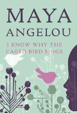(I Know Why the Caged Bird Sings) By Angelou, Maya (Author) Mass market paperback on 21-Apr-2009