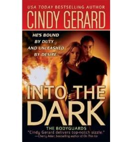 [Into the Dark] [by: Cindy Gerard]