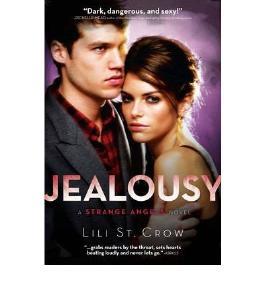 (Jealousy: A Strange Angels Novel) By Lili St. Crow (Author) Paperback on (Aug , 2010)