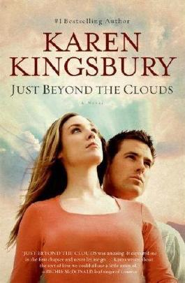(Just Beyond the Clouds) By Kingsbury, Karen (Author) Mass market paperback on 01-Sep-2008