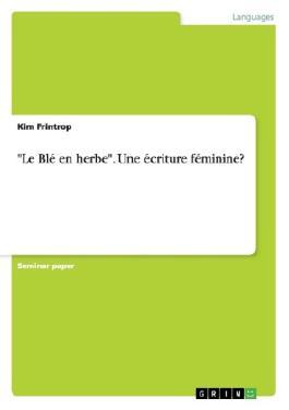 """""""Le Blé en herbe"""". Uneécriture féminine?"""