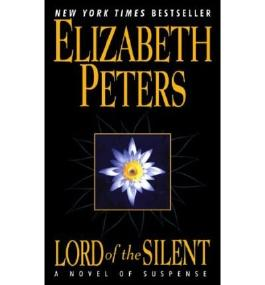 [Lord of the Silent] [by: Elizabeth Peters]
