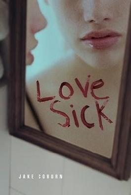 [Lovesick] (By: Jake Coburn) [published: June, 2007]