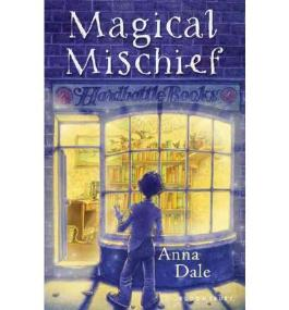 [Magical Mischief [ MAGICAL MISCHIEF ] By Dale, Anna ( Author )Jul-19-2011 Hardcover