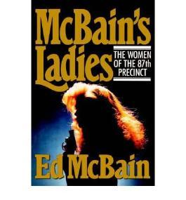 [McBain's Ladies (87th Precinct Mysteries (Hardcover)) [ MCBAIN'S LADIES (87TH PRECINCT MYSTERIES (HARDCOVER)) ] By McBain, Ed ( Author )May-01-1988 Hardcover