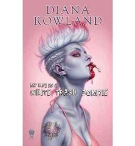 [My Life as a White Trash Zombie]My Life as a White Trash Zombie BY Rowland, Diana(Author)Paperback