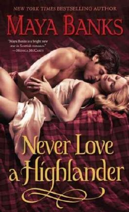 (Never Love a Highlander) By Banks, Maya (Author) paperback on (10 , 2011)