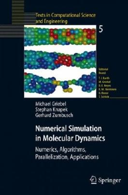 (Numerical Simulation in Molecular Dynamics: Numerics, Algorithms, Parallelization, Applications) By Knapek, Stephan (Author) Hardcover on (09 , 2007)