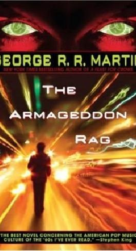 [THE ARMAGEDDON RAG BY (AUTHOR)MARTIN, GEORGE R. R.]THE ARMAGEDDON RAG[PAPERBACK]01-30-2007