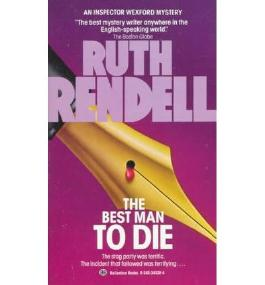(THE BEST MAN TO DIE) BY Rendell, Ruth(Author)Mass Market Paperbound May-1987