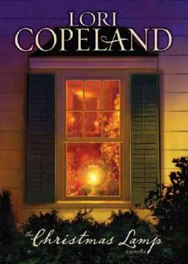 (THE CHRISTMAS LAMP ) BY Copeland, Lori (Author) Hardcover Published on (09 , 2009)