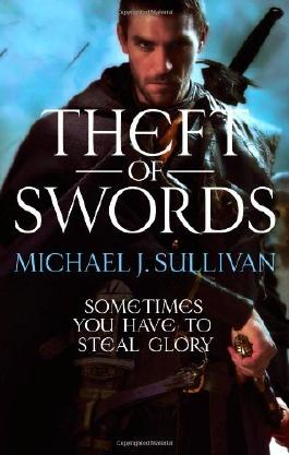 (THEFT OF SWORDS) BY [SULLIVAN, MICHAEL J.](AUTHOR)PAPERBACK