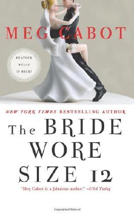 [The Bride Wore Size 12: A Novel] (By: Meg Cabot) [published: October, 2013]