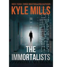[The Immortalists [ THE IMMORTALISTS ] By Mills, Kyle ( Author )Dec-06-2011 Hardcover