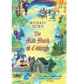 [The Mad Monk of Gidleigh (Knights Templar) [ THE MAD MONK OF GIDLEIGH (KNIGHTS TEMPLAR) ] By Jecks, Michael ( Author )Jun-01-2003 Paperback