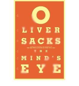 (The Mind's Eye) By Oliver Sacks (Author) Paperback on (Nov , 2010)