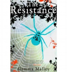 [The Resistance] [by: Gemma Malley]